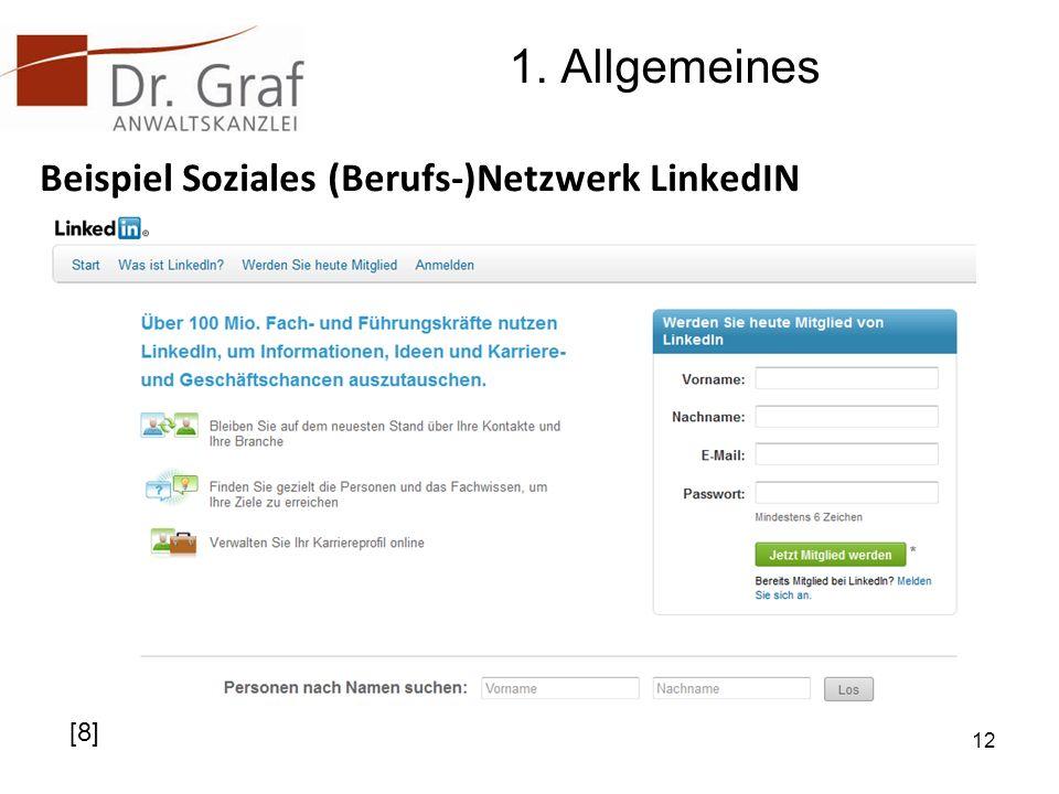 1. Allgemeines Beispiel Soziales (Berufs-)Netzwerk LinkedIN [8]